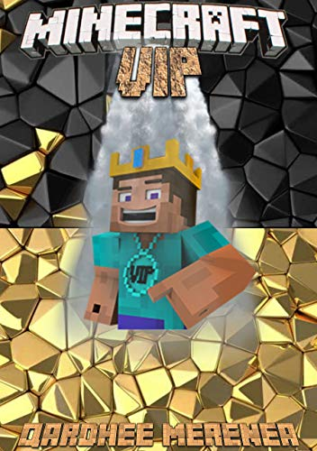 er gamed before: Minecraft VIP Guide: (An Unofficial Minecraft Book) (English Edition) ()