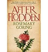 [(After Flodden)] [ By (author) Rosemary Goring ] [February, 2014]