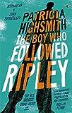 The Boy Who Followed Ripley: A Virago Modern Classic (VMC)