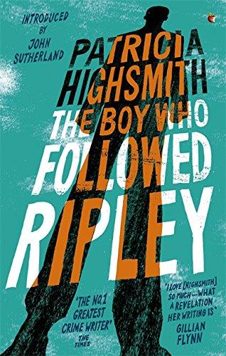 The Boy Who Followed Ripley (Ripley Series)