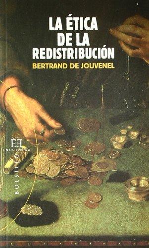 La ética de la redistribución (Bolsillo)