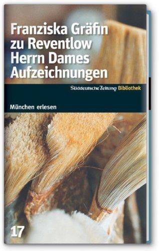 Herrn Dames Aufzeichnungen. SZ-München Bibliothek