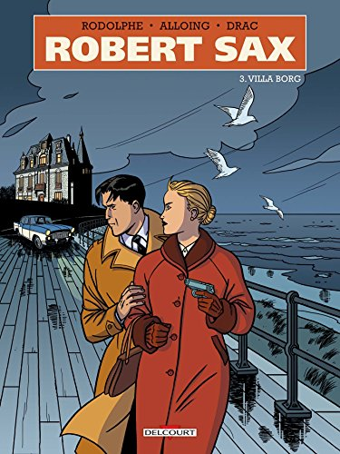 Robert Sax T03. Villa Borg par Rodolphe