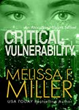 Critical Vulnerability (Aroostine Higgins Book 1) by Melissa F. Miller