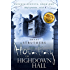 Psychic Surveys Book One: The Haunting of Highdown Hall - A Supernatural Thriller