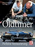 Oldtimer: Perfekte Restaurierung - Johann Gwehenberger