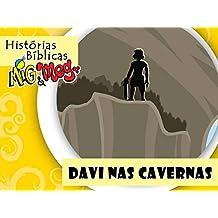 Davi nas Cavernas (Histórias Bíblicas Mig&Meg Livro 29) (Portuguese Edition)