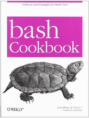 Bash Cookbook: Solutions and Examples for Bash Users by Carl Albing (May 31 2007)