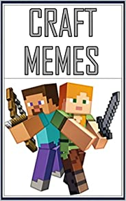 MINECRAFT: The Mhemes Collection - Take Care And Read This Awesome Book (English Edition)