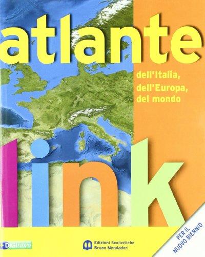 Link. Geografia dell'Italia e dell'Europa. Con atlante e dizionario per il cittadino. Per le Scuole superiori. Con espansione online: 1