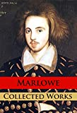 Marlowe - Collected Works (English Edition)