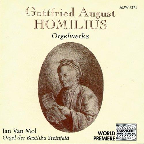 Homilius: Orgelwerke