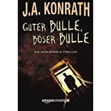 Guter Bulle, böser Bulle (Ein Jack-Daniels-Thriller, Band 2)