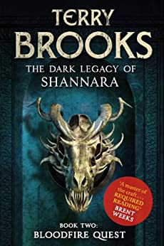 Bloodfire Quest: Book 2 of The Dark Legacy of Shannara by [Brooks, Terry]