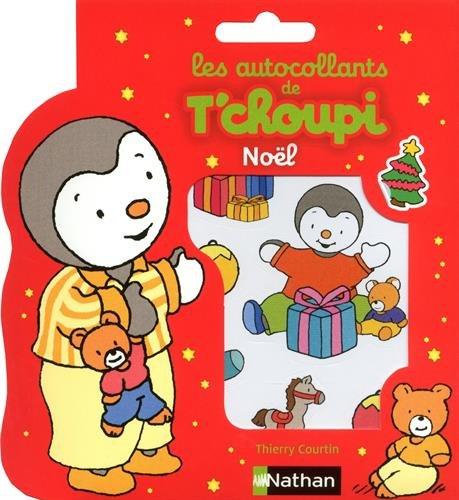 Noël : Les autocollants de T'choupi par Thierry Courtin