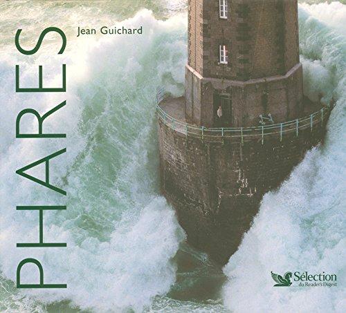 Phares par Jean Guichard, Vincent Guigueno