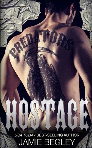 Hostage: Volume 3 (Predators MC)