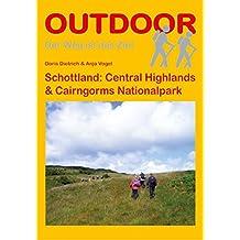 Schottland: Central Highlands & Cairngorms National Park (OutdoorHandbuch)