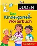 Duden - Das Kindergarten-Wörterbuch: Mit Vorlesegeschichten zur Sprachförderung - Best Reviews Guide