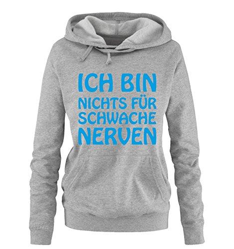 Comedy Shirts Ich Bin Nichts für schwache Nerven - Damen Hoodie - Grau/Blau Gr. M
