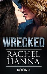 Wrecked Book 4 (English Edition)