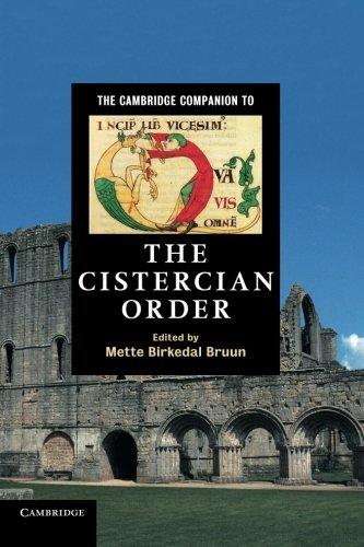 The Cambridge Companion to the Cistercian Order Paperback (Cambridge Companions to Religion)