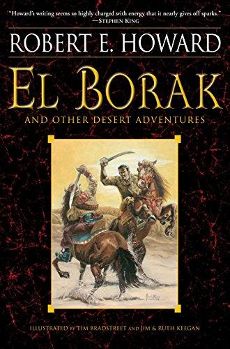El Borak and Other Desert Adventures por Robert E. Howard