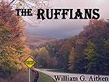 The Ruffians - A Novelette