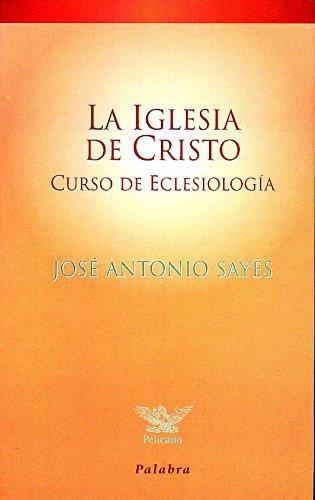 La Iglesia de Cristo (Pelícano) por José Antonio Sayés