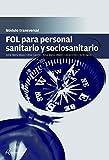 FOL para personal sanitario y sociosanitario (MODULOS TRANSVERSALES - SANIDAD)
