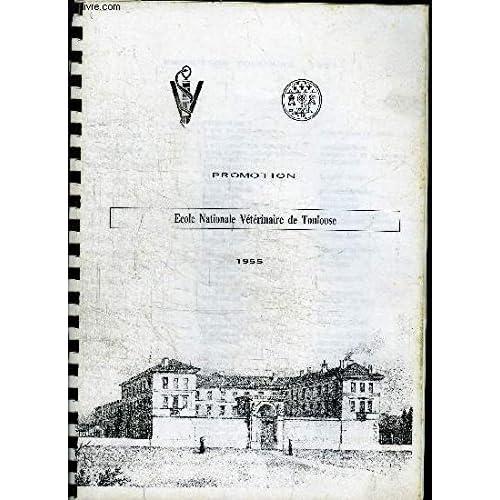 ECOLE NATIONALE VETERINAIRE DE TOULOUSE - PROMOTION 1955