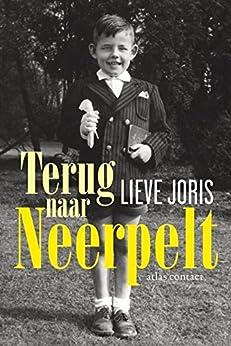 Terug naar Neerpelt van [Joris, Lieve]