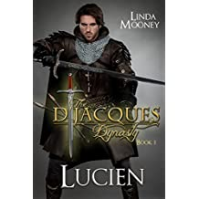 Lucien (The D'Jacques Dynasty Book 1)