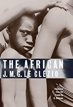 The African by [Le Clézio, J. M. G.]