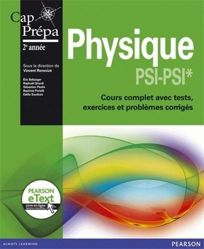 Physique PSI-PSI* + eText: Cours complet avec tests, exercices et problèmes corrigés