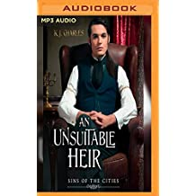 An Unsuitable Heir (Sins of the Cities, Band 3)