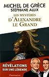 Les Mysteres d'Alexandre le Grand