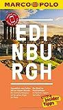 MARCO POLO Reiseführer Edinburgh: Reisen mit Insider-Tipps. Inklusive kostenloser Touren-App & Events&News - Martin Müller