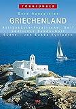 Griechenland 2: Attikaküste, Petalischer Golf, Südlicher Euböa-Golf, Südteil von Euböa, Kykladen - Gerd Radspieler