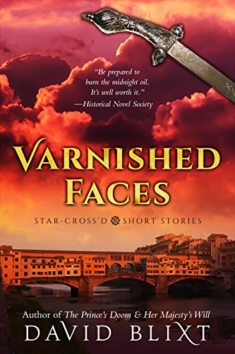 Varnished Faces: Star-Cross'd Short Stories (English Edition)