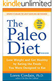 The Paleo Diet Revised: Lose Weight and Get Healthy by Eating the Foods You Were Designed to Eat