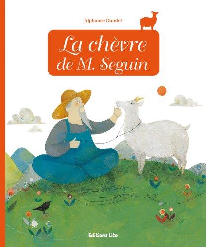 Minicontes classiques : La chèvre de M. Seguin par Anne Royer