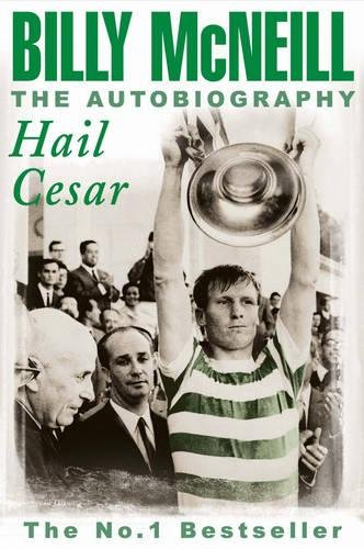 Hail-Cesar-The-Autobiography-of-Billy-McNeill