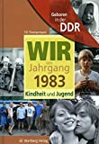 Geboren in der DDR. Wir vom Jahrgang 1983 Kindheit und Jugend (Aufgewachsen in der DDR) - Till Timmermann
