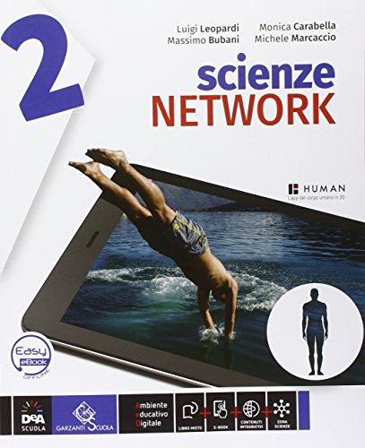 Scienze network. Ediz. curricolare. Per la Scuola media. Con DVD-ROM. Con e-book. Con espansione online: 2
