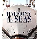 Harmony of the Seas : Naissance d'un géant des mers