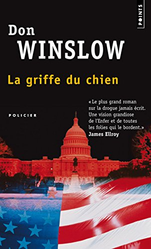Griffe Du Chien(la) par Don Winslow (Bi