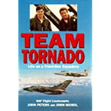 Team Tornado: Life on a Front-Line Squadron