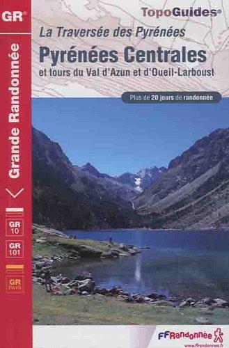 Pyrénées Centrales : Tour du Val d'Azun et d'Oueil-Larboust