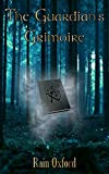 The Guardian's Grimoire (The Guardian Series Book 1)